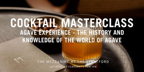 The Mezzanine Cocktail Masterclass With Enrico Gonzato: Agave tickets