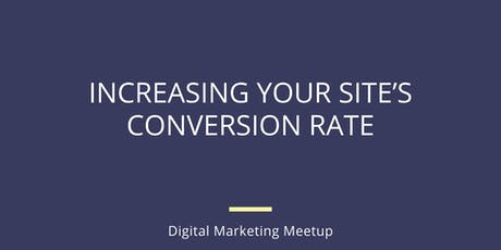 Increasing Your Site's Conversion Rate tickets
