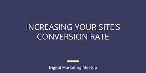 Increasing Your Site's Conversion Rate