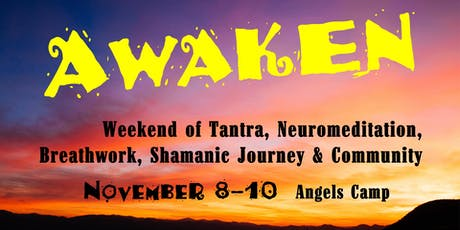 AWAKEN at the Confluence: Experiential Weekend of Tantra, Breathwork & more tickets