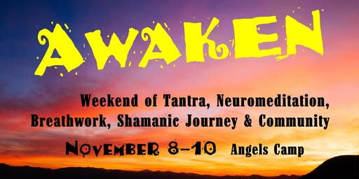 AWAKEN at the Confluence: Experiential Weekend of Tantra, Breathwork & more