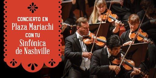 Concierto Gratis en Plaza Mariachi con tu Sinfónica de Nashville