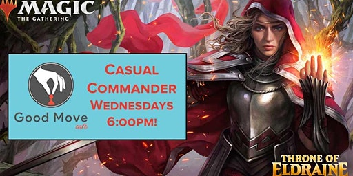Magic: the Gathering Commander Every Wednesday!