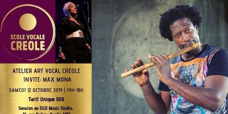 L'ATELIER D'ART VOCAL CREOLE INVITE MAX MONA billets
