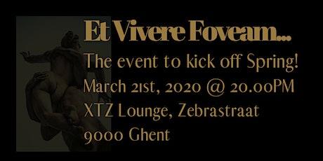 Et Vivere Foveam tickets