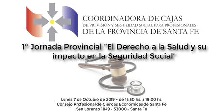 """Jornada Provincial """"El derecho a la Salud y su impacto en la Seguridad Soci entradas"""