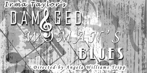 Damaged Woman's Blues the play