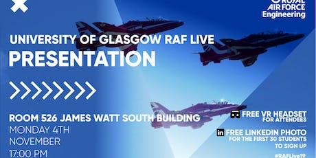 RAF LIVE PRESENTATION - Glasgow University tickets