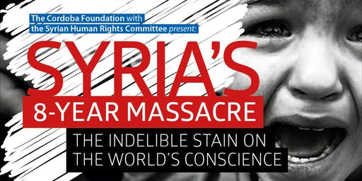Syria's 8-Year Massacre and the Indelible Stain on the World's Conscience