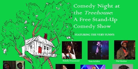 Comedy Night at the Treehouse: a FREE Stand-Up Comedy Show tickets