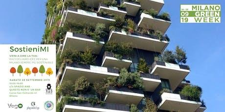 Milano Green Week: SostieniMI: proposte di sostenibilità... biglietti