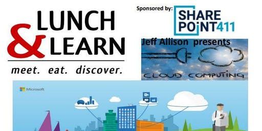 Lunch & Learn-Discover Microsoft Cloud Solutions