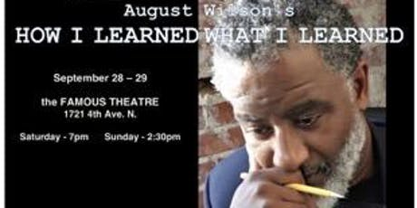 August Wilson's HOW I LEARNED WHAT I LEARNED tickets