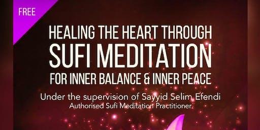 Healing the Heart through Sufi Meditation