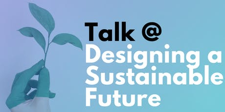 Whinker Talk powered by UNA: Designing a sustainable future Tickets