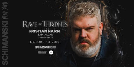 RAVE OF THRONES with Kristian Nairn tickets