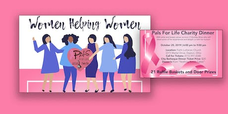 Women Helping Women:Pals for Life Charity Dinner tickets