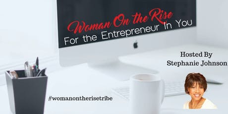 Woman on the Rise Networking Event tickets