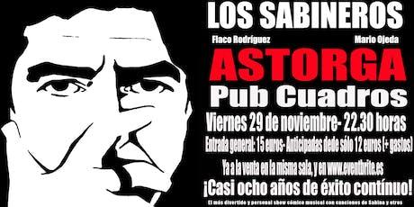 Los Sabineros regresan a Astorga, Pub Cuadros! entradas
