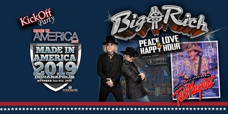 FREE  Big And Rich Concert with Ted Nugent  at the Made In America Concert tickets