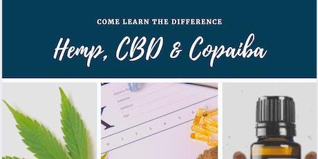 CBD, Hemp, THC, v. Copaiba, Essential Oils  tickets
