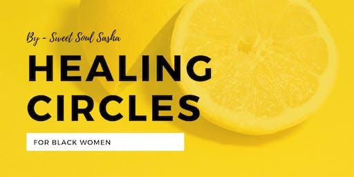 Healing Circles FOR BLACK WOMEN