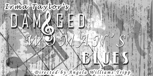 DAMAGED WOMAN'S BLUES Play