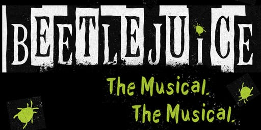 Beetlejuice the Musical: SPS Student Life