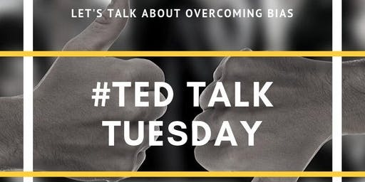 TED Talk Tuesday: Overcoming Bias