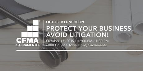 CFMA Luncheon - Protecting Your Business from Employment Litigation tickets