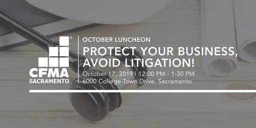 CFMA Luncheon - Protecting Your Business from Employment Litigation