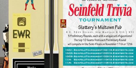 Seinfeld Trivia Tournament: Preliminary Round 1 tickets