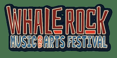Whale Rock Music Festival 2020- Celebrating Music & Community tickets