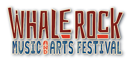 Whale Rock Music Festival 2020- Celebrating Music & Community tickets