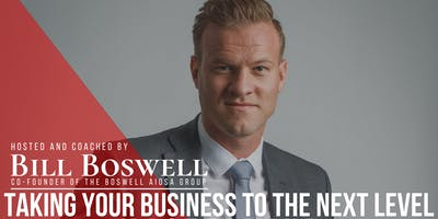Taking Your Business to the Next Level Mastermind with Bill Boswell