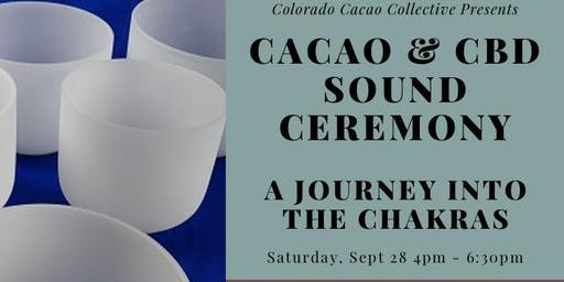 Cacao & CBD Sound Journey into the Chakras