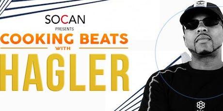 IMSTA FESTA Toronto | SOCAN Cooking Beats ft. HAGLER tickets