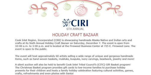 2019 CIRI 6TH ANNUAL HOLIDAY CRAFT BAZAAR