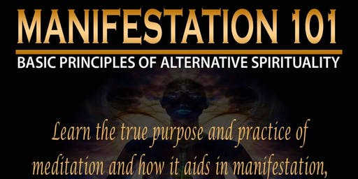Manifestation 101 & The Core Concepts of Alternative Spirituality