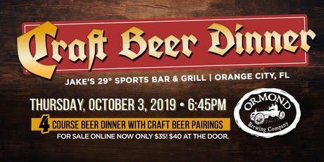 Craft Beer Dinner Featuring Ormond Brewing tickets