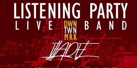 DWNTWNMRK  Listening  Party tickets
