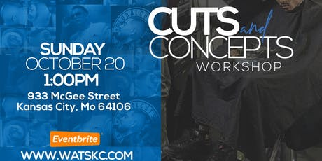 Cuts and Concepts tickets