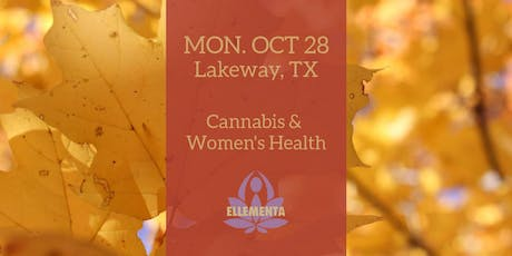 Ellementa Austin (Lakeway): Cannabis and Women's Health tickets