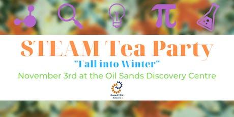 STEAM Tea Party: Fall into Winter - Bahamas Fundra tickets
