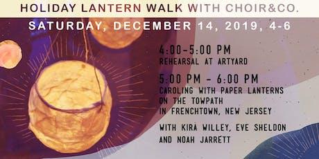 Holiday Lantern Walk with Choir&Co. tickets