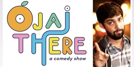Ojai There, a comedy show.  With NEEL NANDA & more! tickets