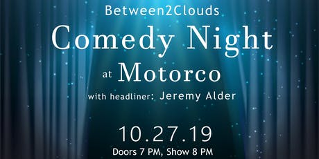 Between2Clouds Comedy Night with  Jeremy Alder tickets