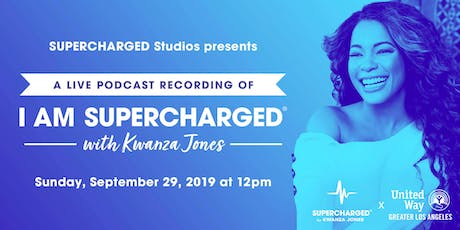 Live Podcast Recording of I AM SUPERCHARGED with Kwanza Jones tickets