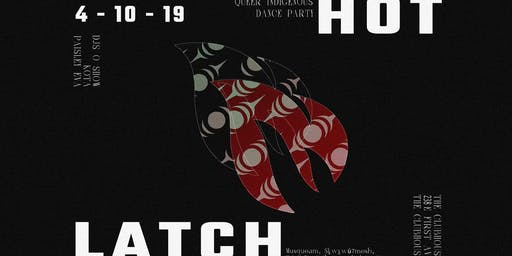Hotlatch   Queer Indigenous Dance Party