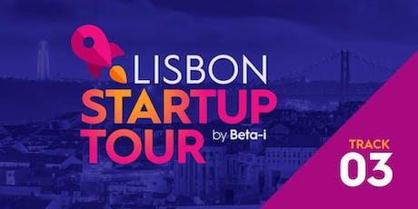 Lisbon Startup Tour l Track 3: Beta-i, Landing.Jobs, Bright Pixel, Mycujoo tickets
